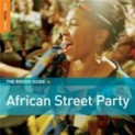 V.A.: Rough Guide To African Street Party