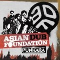 Asian Dub Foundation: Punkara