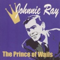 Ray, Johnnie: Prince of Wails