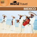 V.A.: World Travel - Mexico