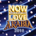 V.A.: Now Love Arabia 2010