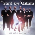 Blind Boys of Alabama: Walk with Me Dear Lord
