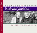 Voskovec + Werich: Posledn forbna setkn ve Vdni 1974