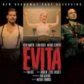 V.A.: Evita (New Broadway Cast Recording)