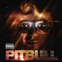 Pitbull: Planet Pit (Deluxe edition)