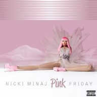 Minaj, Nicky: Pink Friday