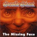 Gentle Giant : The Missing Face