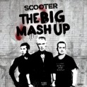 Scooter: Big Mash Up