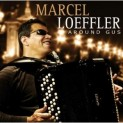 Loeffler, Marcel: Around Gus
