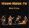 Huun-Huur-Tu: Best Live