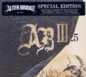 Alter Bridge : AB III.5 (Limited edition)