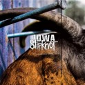 Slipknot: Iowa (10th Anniversary Edition)