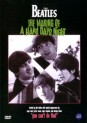 Beatles : The Making Of A Hard Day's Night