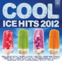 V.A.: Cool Ice Hits 2012