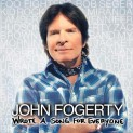 Fogerty, John: Wrote a Song for Everyone