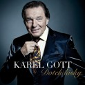 Gott, Karel: Dotek Lsky