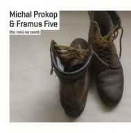 Prokop, Michal &amp; Framus Five: Sto rok na cest