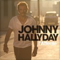 Hallyday, Johnny: L'attente