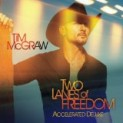 McGraw, Tim: Lanes Of Freedom