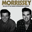 Morrisey: Last Of The Famous International Playboys