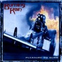 Burning Rain: Pleasure to Burn - CD