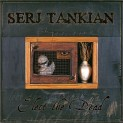 Tankian, Serj: Elect The Dead