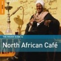 V.A.: Rough Guide To North African Café