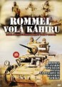 Rommel vol Khiru ( Rommel ruft Kairo )