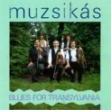 Musziks: Blues for Transylvania