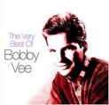 Vee, Bobby: Very Best of Bobby Vee
