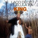 Deczi, Laco: King
