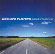 Weekend Players: Pursuit Of Happiness