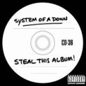 System Of A Down: Steal This Album !