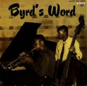 Byrd, Donald: Byrds Word