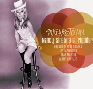 Sinatra, Nancy & Friends: Sugartown