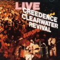 Creedence Clearwater Revival: Live in Europe / Reedice 2007