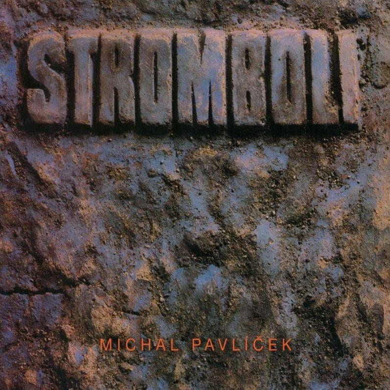 Stromboli , Michal Pavlíček - Stromboli