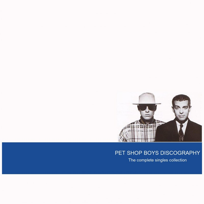Pet Shop Boys Discography The Complete Singles